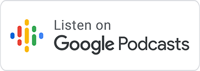 [Google Podcasts]